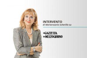 """Read more about the article """"Innovazione per le aziende una sfida non un sogno"""": intervento di Mariarosaria Scherillo sulla Gazzetta del Mezzogiorno"""