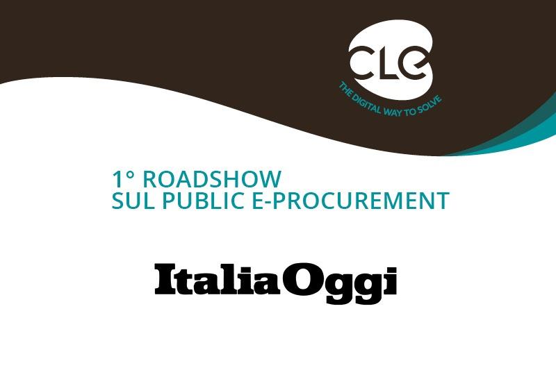 Read more about the article Su Italia Oggi si parla del 1°Roadshow sul Public e-Procurement promosso da Cle