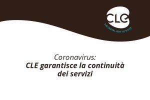 Coronavirus: CLE garantisce la continuità dei servizi