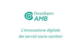 Read more about the article Resettami AMB: la piattaforma per gli ambiti territoriali che digitalizza i servizi sociali e socio-sanitari
