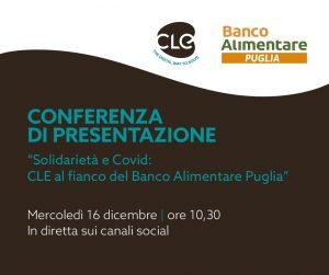 Read more about the article Mercoledì 16 dicembre conferenza di presentazione della partnership tra CLE e il Banco Alimentare Puglia