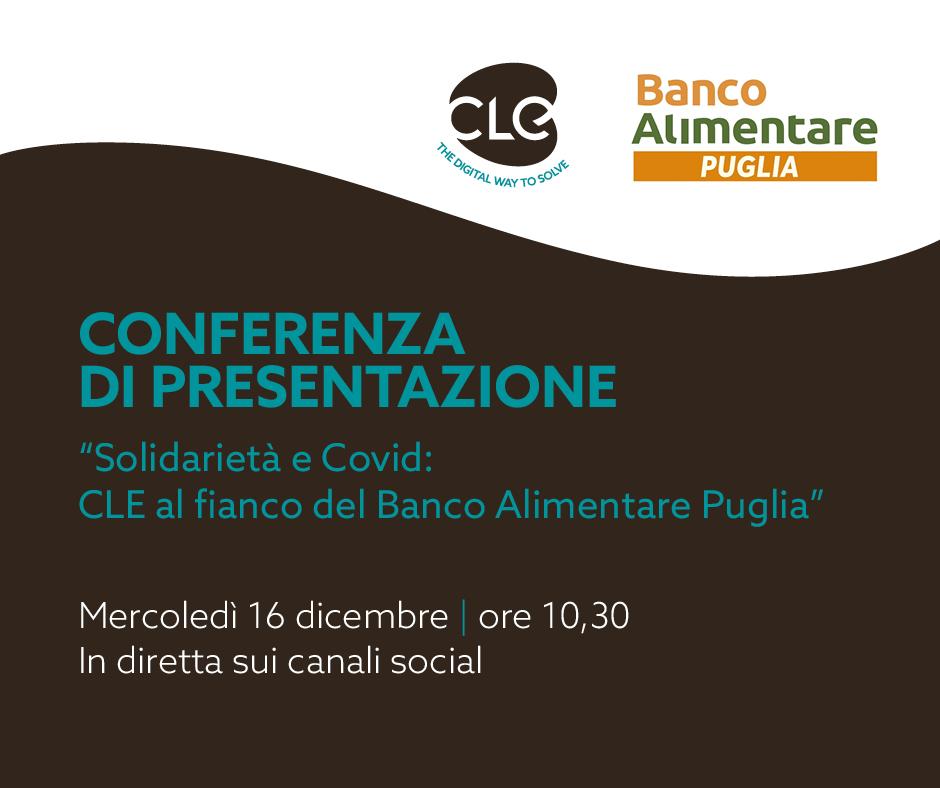 Mercoledì 16 dicembre conferenza di presentazione della partnership tra CLE e il Banco Alimentare Puglia