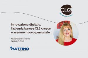 Read more about the article Innovazione digitale e nuove assunzioni: l'approfondimento dedicato a CLE su Il Mattino di Puglia e Basilicata