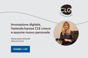 Read more about the article Innovazione digitale, l'azienda barese CLE cresce e assume nuovo personale