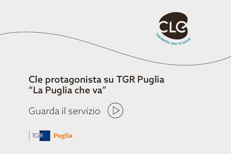 """Read more about the article Approfondimento su CLE nella rubrica """"La Puglia che va"""" di TG Rai Puglia"""