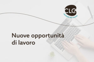 Read more about the article Nuove opportunità di lavoro in CLE Factory
